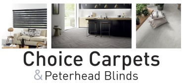 Choice Carpets and Peterhead Blinds